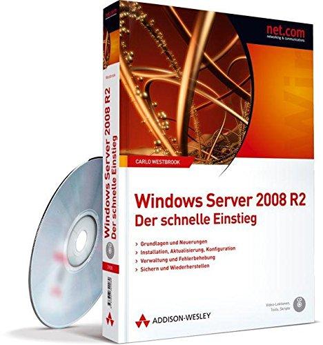 Windows Server 2008 R2 - Der schnelle Einstieg - Hyper-V, Server Core und PowerShell (net.com)