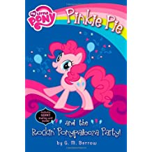 Pinkie Pie and the Rockin' Ponypalooza Party! (My Little Pony (Little, Brown & Company))