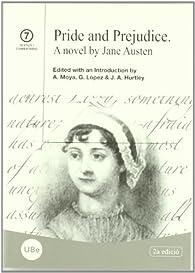 Pride and Prejudice. A novel by Jane Austen par  Jacqueline Anne Hurtley Grundy