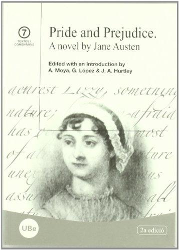 Pride and Prejudice. A novel by Jane Austen