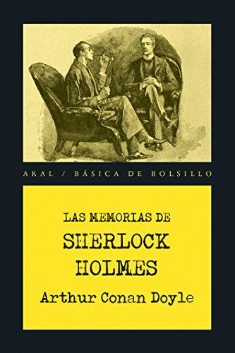 Las memorias de Sherlock Holmes (Básica de Bolsillo – Serie Novela Negra) (Spanish Edition)