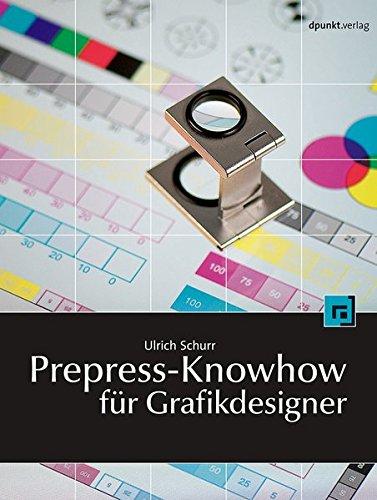 Prepress-Knowhow für Grafikdesigner