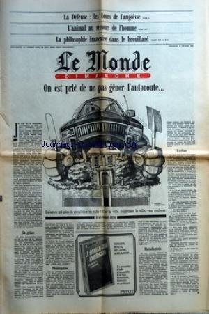 MONDE DIMANCHE (LE) [No 10897] du 10/02/1980 - LA DEFENSE LES TOURS DE L'ANGOISSE - L'ANIMAL AU SECOURS DE L'HOMME - LA PHILOSOPHIE FRANCAISE DANS LE BROUILLARD - ON EST PRIE DE NE PAS GENER L'AUTOROUTE PAR JEAN-MARIE GENG - LA GRACE - PENETRANTES - MACADAMISES - RASIBUS