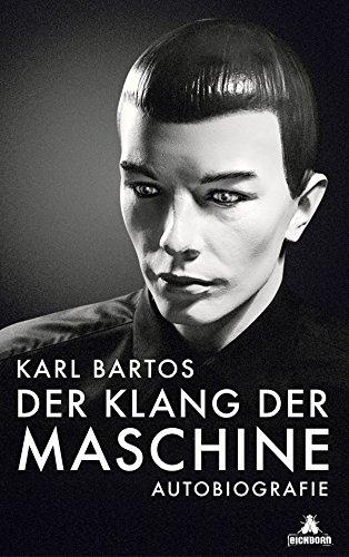 Der Klang der Maschine: Autobiografie -