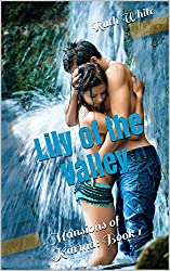 Lily of the Valley: Mansions of Karma, Book 1