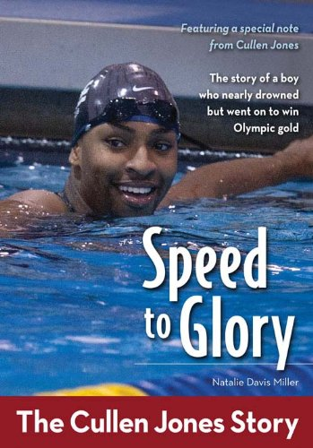 Descargar Libros En Speed to Glory: The Cullen Jones Story (ZonderKidz Biography) Fariña PDF