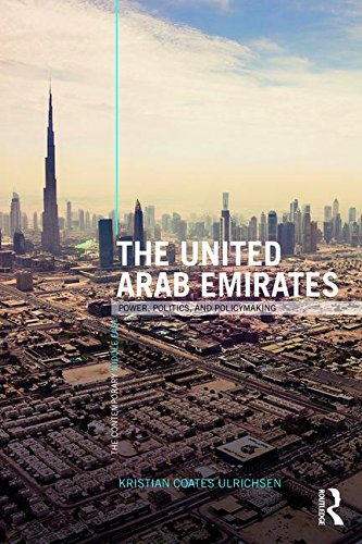 The United Arab Emirates: Power, Politics and Policy-Making (The Contemporary Middle East) por Kristian Coates Ulrichsen