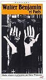 Walter Benjamin et Paris : Colloque international, 27-29 juin 1983 par Wismann