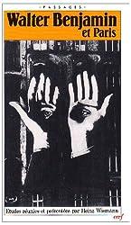 Walter Benjamin et Paris : Colloque international, 27-29 juin 1983