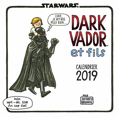 Calendrier Dark Vador et fils par Jeffrey Brown
