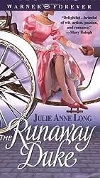 The Runaway Duke (Warner Forever) by Julie Anne Long (2004-08-01)