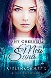 Mea Suna - Seelenschmerz: Band 3