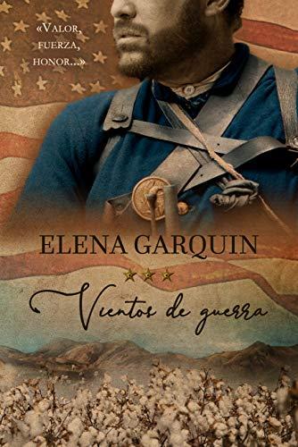 Leer Gratis VIENTOS DE GUERRA de ELENA GARQUIN