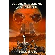 Ancient Aliens on Mars II