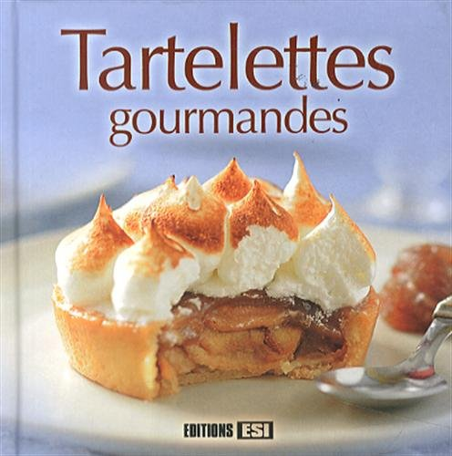 Tartelettes gourmandes
