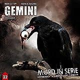 Mord in Serie 32: Gemini (Mord in Serie / Mörderisch spannende Hör-Thriller)