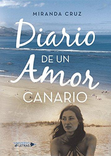 Diario de un amor canario eBook: Miranda Cruz: Amazon.es ...