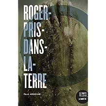 Roger-Pris-Dans-La-terre