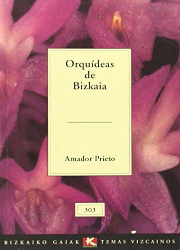 Orquideas de bizkaia (Bizkaiko Gaiak Temas Vizcai)