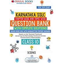 Oswaal Karnataka SSLC Question Bank Class 10 Science Chapterwise and Topicwise (For March 2019 Exam): Chapterwise & Topicwise with solution