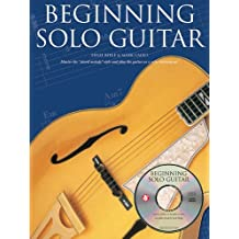 Beginning Solo Guitar [With CD (Audio)] (Book & CD)