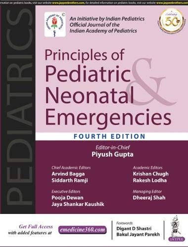 Principles of Pediatric & Neonatal Emergencies (An Initiative by Indian Pediatrics, Official Journal of the Indian Academy of Pediatrics)