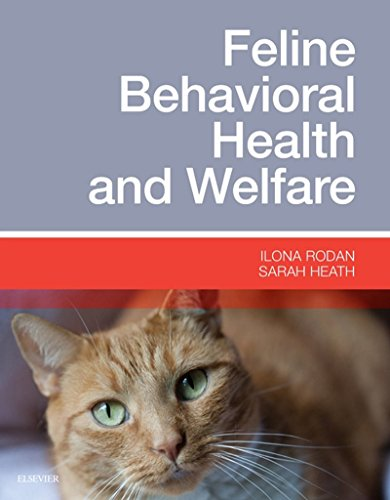 Feline Behavioral Health and Welfare, 1e por Ilona Rodan DVM  DABVP (Feline Practice)