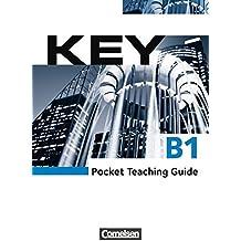 Key - Aktuelle Ausgabe: B1 - Paket für Kursleiter/innen: Kursbuch mit Teaching Guide: Inkl. Kopiervorlagen