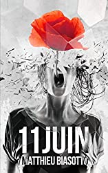 11 JUIN (French Edition)