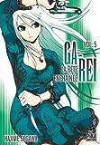 Ga-Rei - La bête enchaînée, tome 05