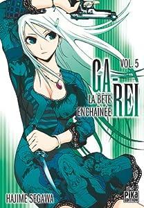 Ga-Rei : La bête enchaînée Edition simple Tome 5
