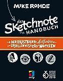Das Sketchnote Handbuch: Der illustrierte Leitfaden zum Erstellen visueller Notizen