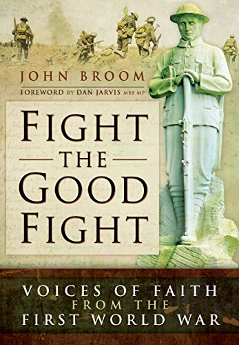 Fight the Good Fight: Voices of Faith from the First World War