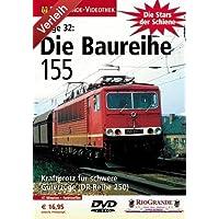 Stars der Schiene 32 - Die Baureihe 155