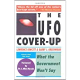 The UFO Coverup: What the Govenment Won't Say: What the Government Won't Say by J. Allen Hynek (Foreword), Lawrence Fawcett (19-Jan-1993) Paperback