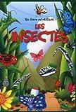 Un livre scintillant - Les insectes