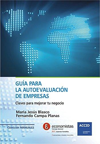 Guía para la autoevaluación de empresas: Claves para mejorar tu negocio por María Jesús Blasco
