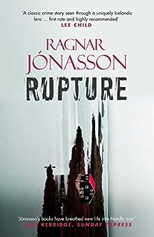 Rupture (Dark Iceland) (English Edition) van [Jónasson, Ragnar]