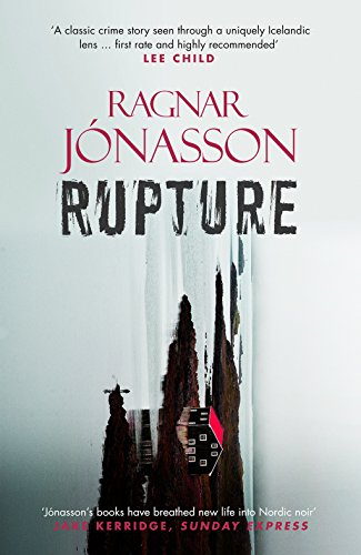 Rupture (Dark Iceland Book 4) by [Jónasson, Ragnar]