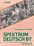 Spektrum Deutsch B1+: Lehrerhandbuch