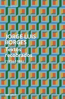 Textos recobrados (1956-1986) de [Luis, Borges Jorge]