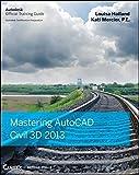 Mastering AutoCAD Civil 3D 2013 (Autodesk Official Training Guides)