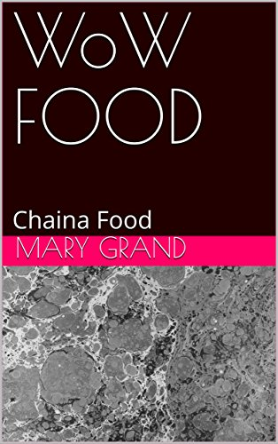 WoW FOOD: Chaina Food