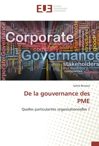 De la gouvernance des PME: Quelles particularités organisationnelles ? par Salma Benaziz