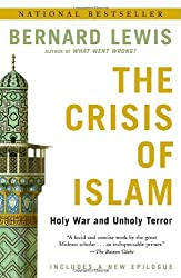 The Crisis of Islam: Holy War and Unholy Terror by Bernard Lewis (2004-03-02)