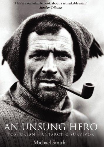 Tom Crean An Unsung Hero Antarctic Survivor