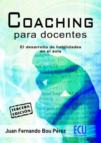 Coaching para docentes por Juan Fernando Bou Pérez