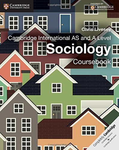 Cambridge International AS and A Level Sociology. Coursebook