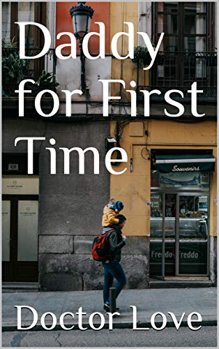 Daddy for First Time por Doctor Love