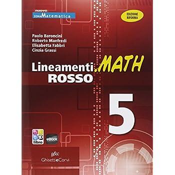 Lineamenti.math Rosso. Con Guida Docente. Ediz. Riforma. Per Le Scuole Superiori. Con Espansione Online: Lineam.math Rosso 5: 3